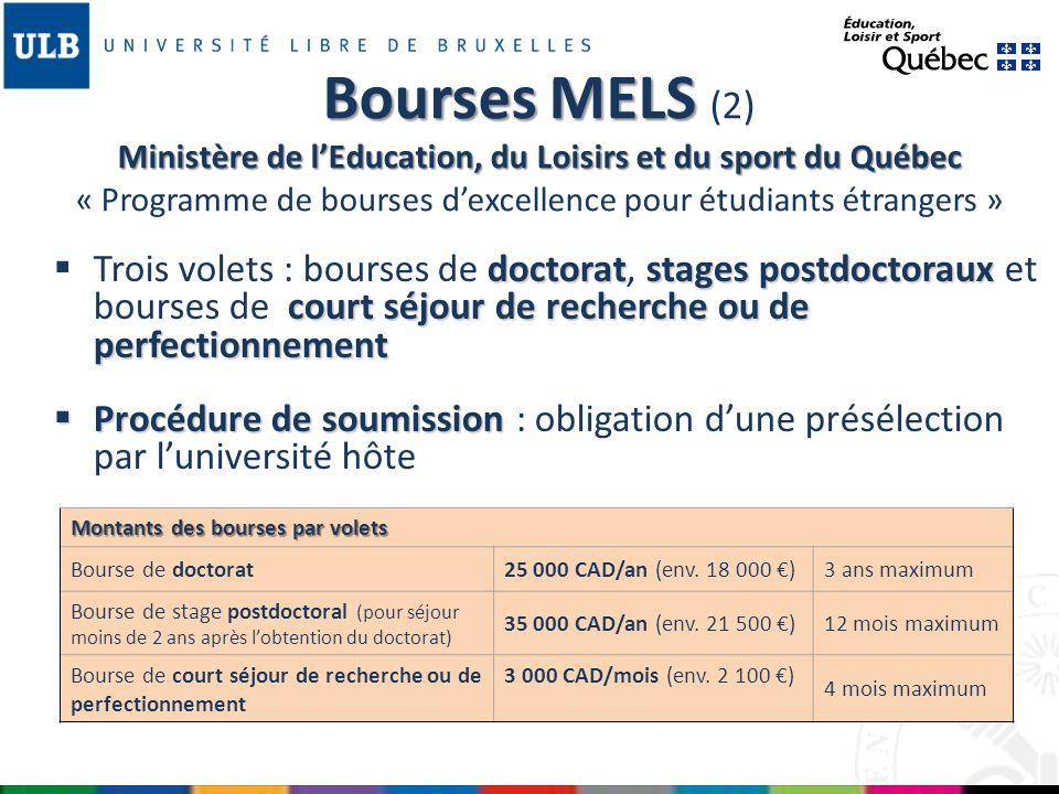Bourses MELS (2) Ministère de l'Education, du Loisirs et du sport du Québec « Programme de bourses d'excellence pour étudiants étrangers »