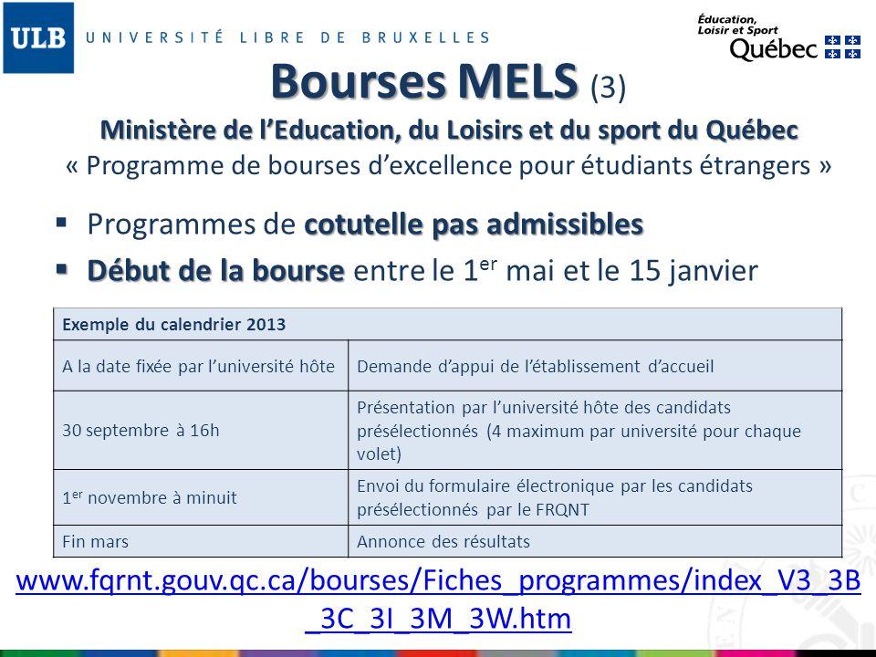 Bourses MELS (3) Ministère de l'Education, du Loisirs et du sport du Québec « Programme de bourses d'excellence pour étudiants étrangers »