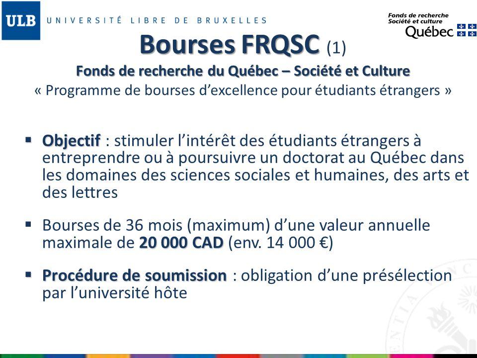 Bourses FRQSC (1) Fonds de recherche du Québec – Société et Culture « Programme de bourses d'excellence pour étudiants étrangers »