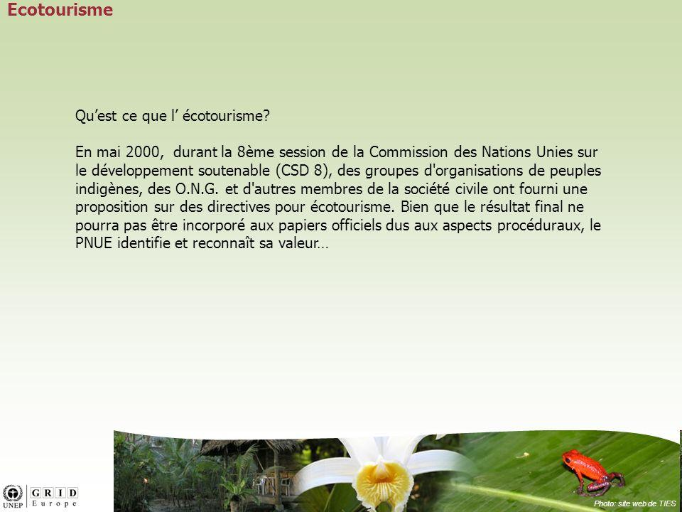 Ecotourisme Qu'est ce que l' écotourisme