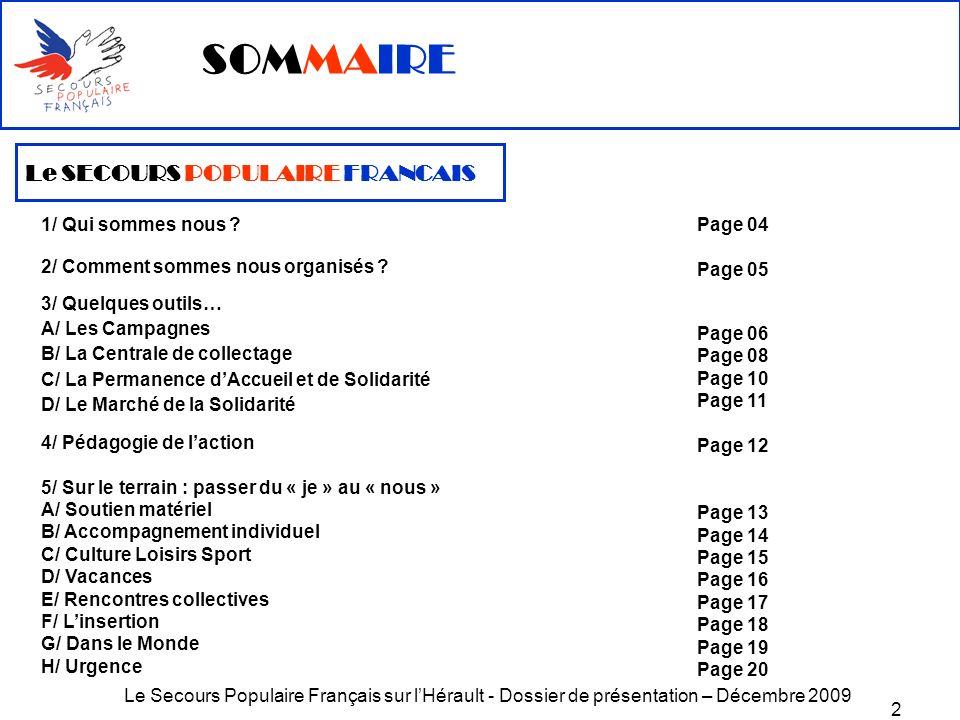 SOMMAIRE Le SECOURS POPULAIRE FRANCAIS A/ Les Campagnes