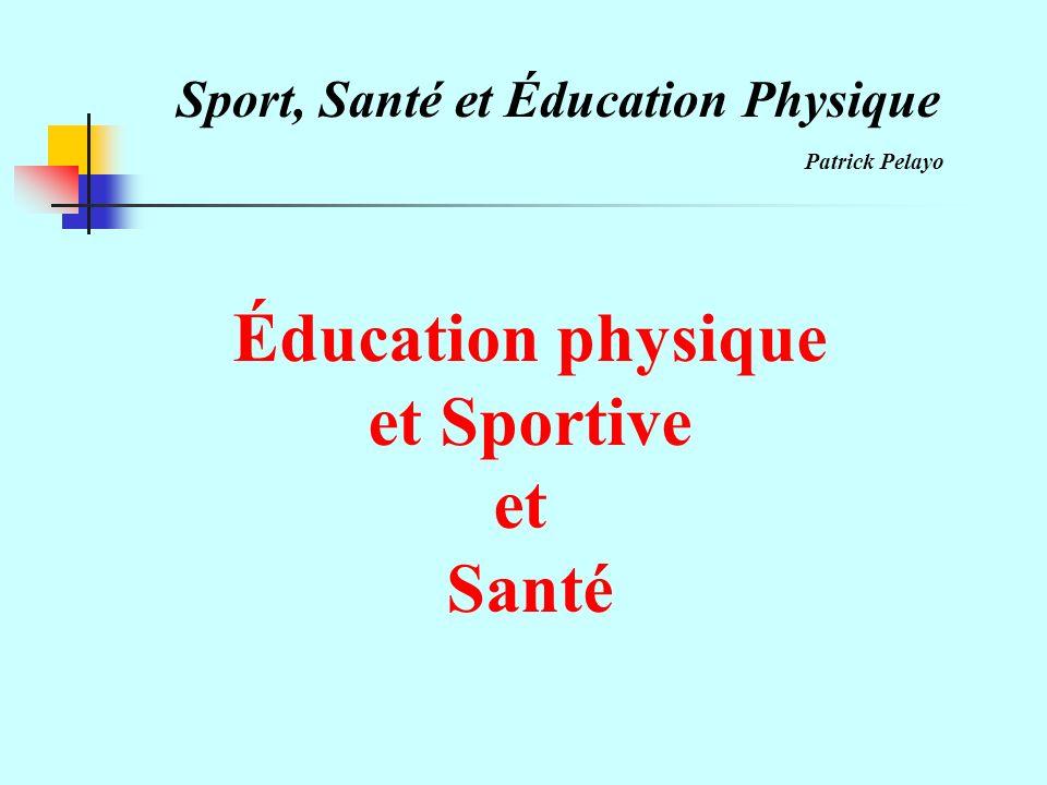 Éducation physique et Sportive et Santé