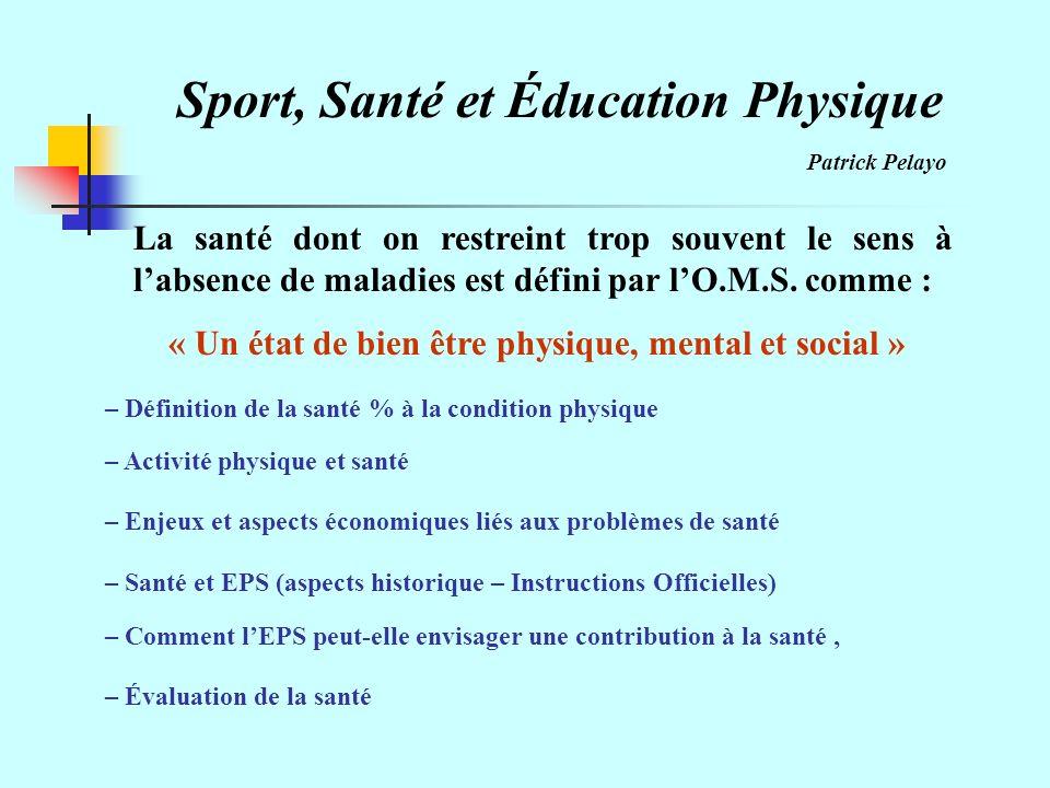 Sport, Santé et Éducation Physique