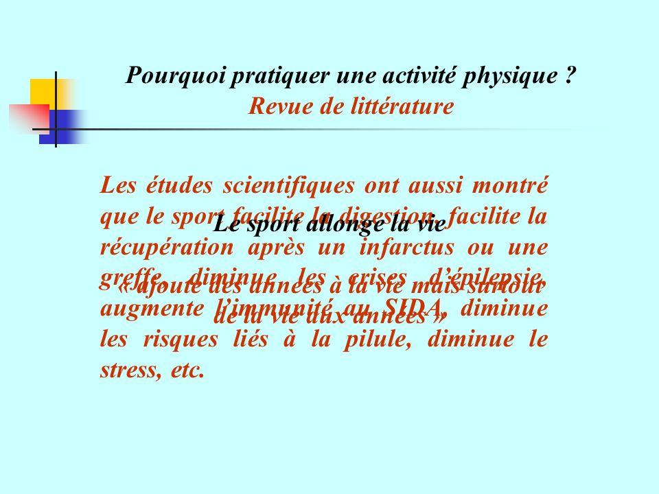 Pourquoi pratiquer une activité physique Revue de littérature