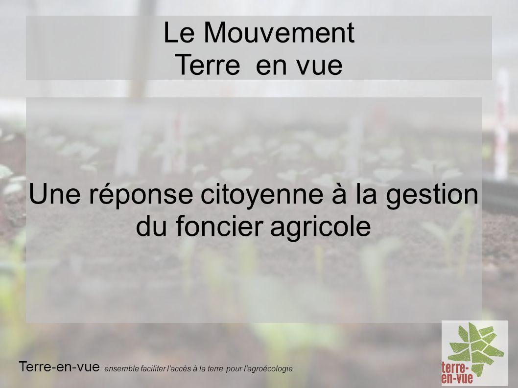 Une réponse citoyenne à la gestion du foncier agricole