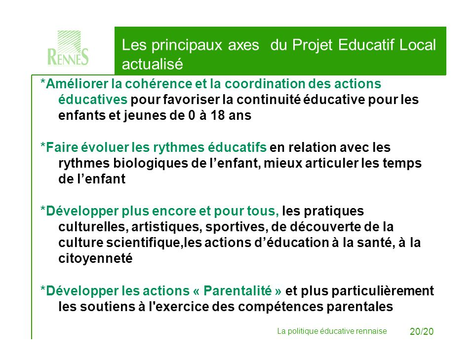 Les principaux axes du Projet Educatif Local actualisé