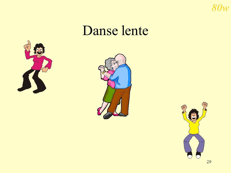 80w Danse lente