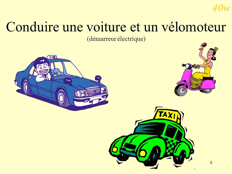 Conduire une voiture et un vélomoteur (démarreur électrique)