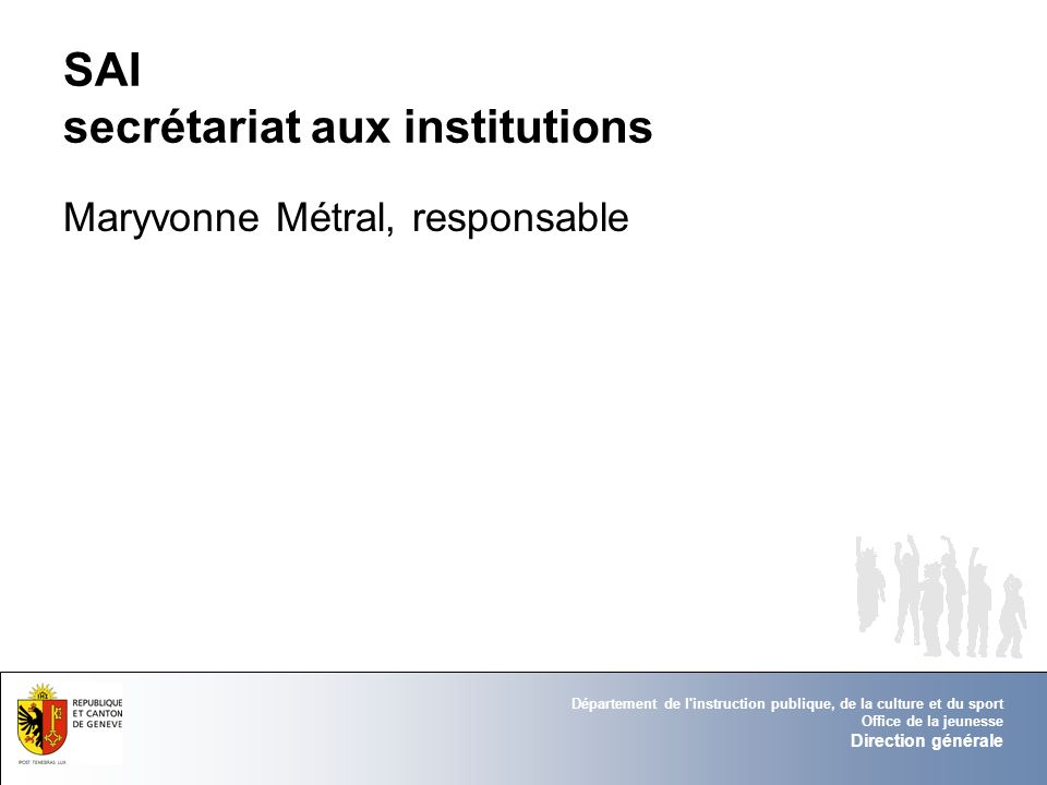 SAI secrétariat aux institutions