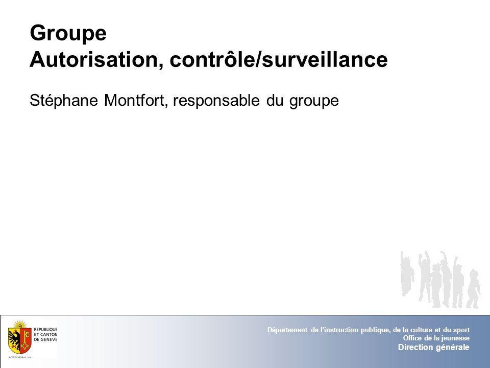 Groupe Autorisation, contrôle/surveillance