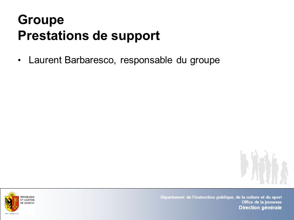 Groupe Prestations de support