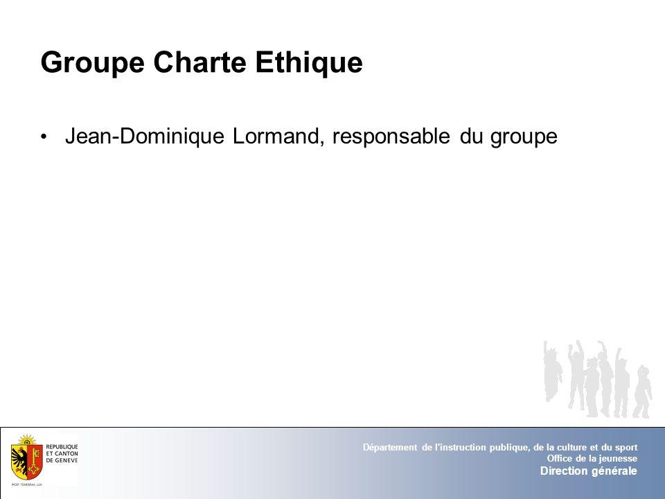 Groupe Charte Ethique Jean-Dominique Lormand, responsable du groupe