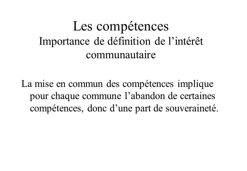 Les compétences Importance de définition de l'intérêt communautaire