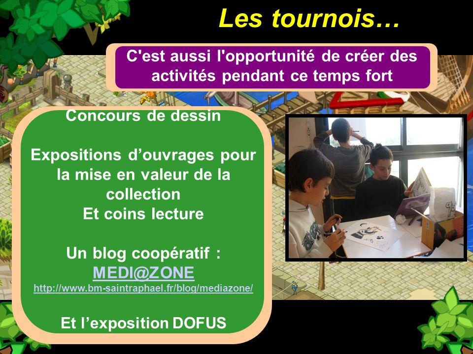 Les tournois… C est aussi l opportunité de créer des activités pendant ce temps fort. Concours de dessin.