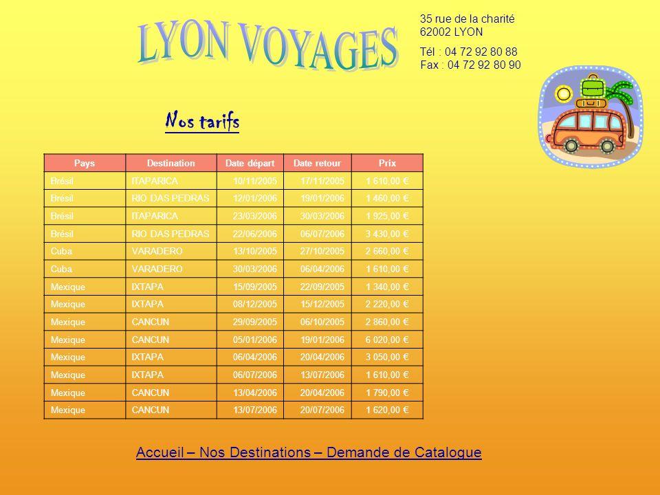 Accueil – Nos Destinations – Demande de Catalogue