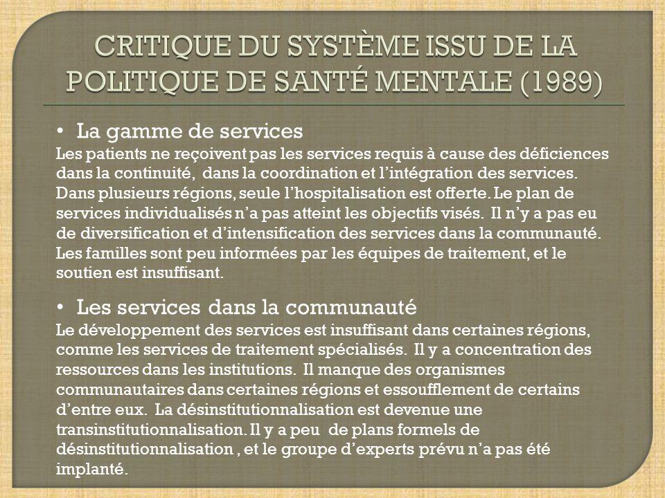 CRITIQUE DU SYSTÈME ISSU DE LA POLITIQUE DE SANTÉ MENTALE (1989)