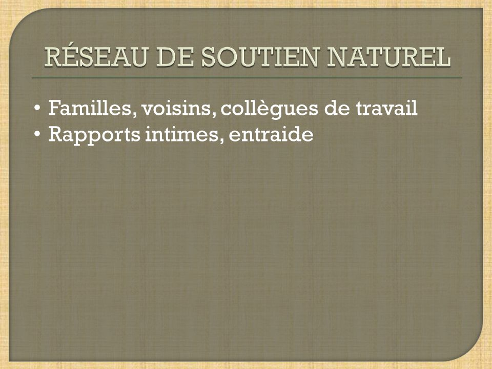 RÉSEAU DE SOUTIEN NATUREL