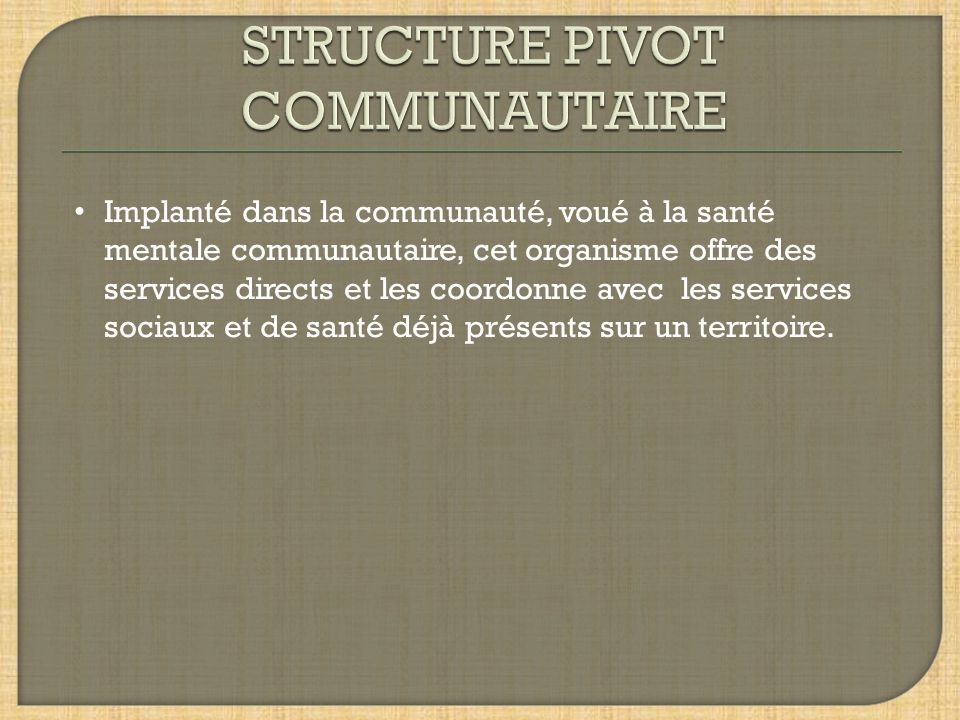 STRUCTURE PIVOT COMMUNAUTAIRE