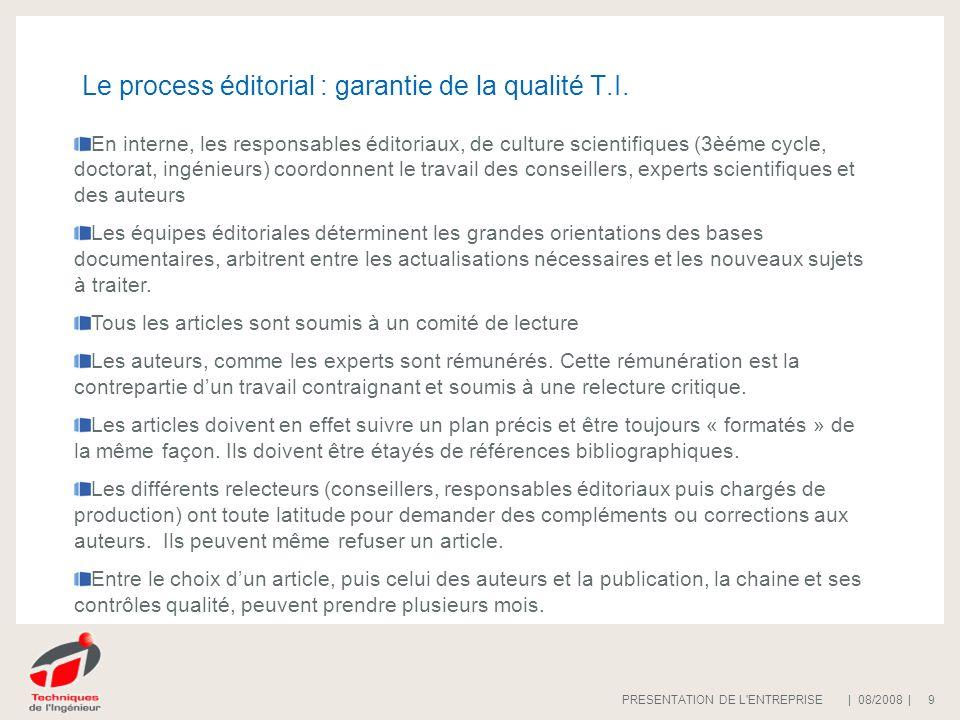 Le process éditorial : garantie de la qualité T.I.