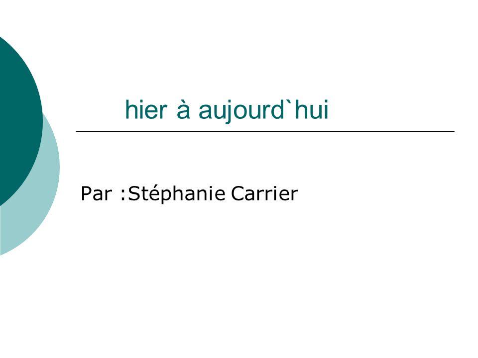 Par :Stéphanie Carrier
