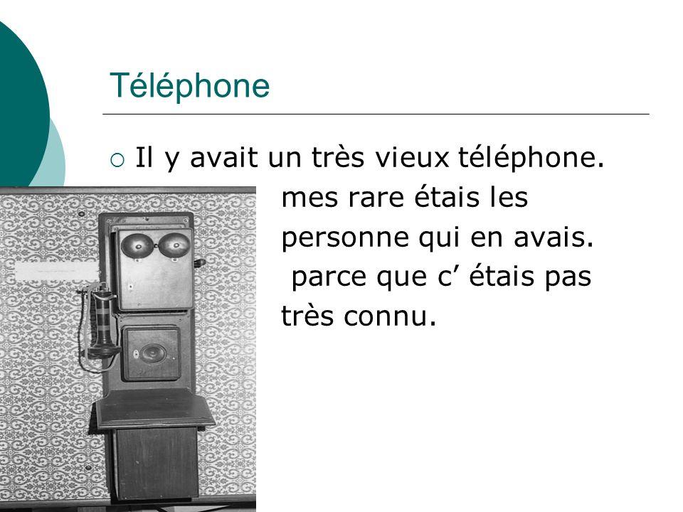 Téléphone Il y avait un très vieux téléphone. mes rare étais les