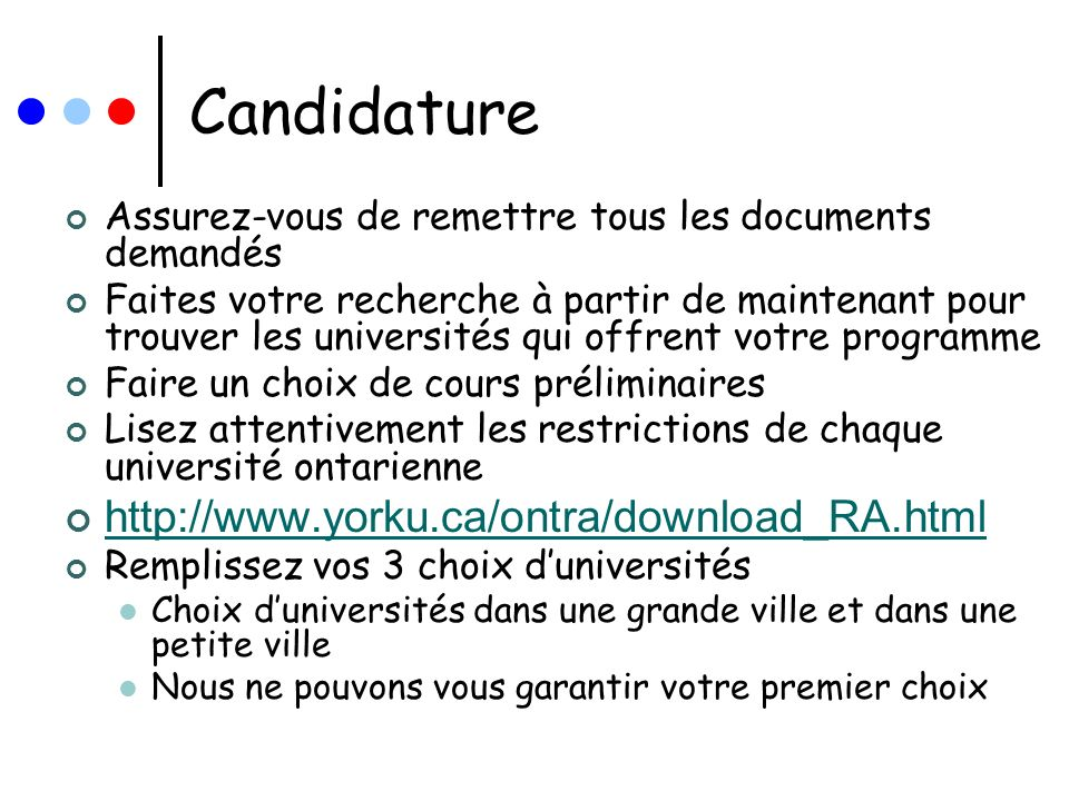 Candidature http://www.yorku.ca/ontra/download_RA.html