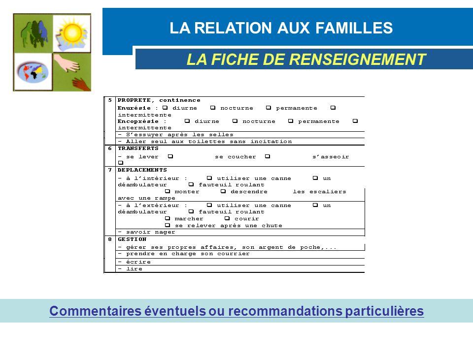 LA RELATION AUX FAMILLES LA FICHE DE RENSEIGNEMENT