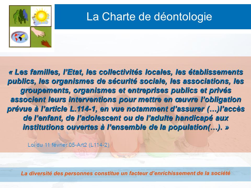 La Charte de déontologie