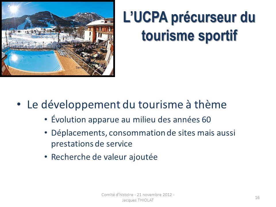 L'UCPA précurseur du tourisme sportif