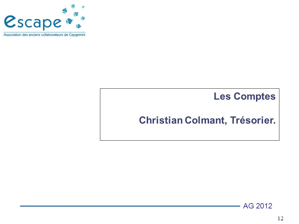Les Comptes Christian Colmant, Trésorier.
