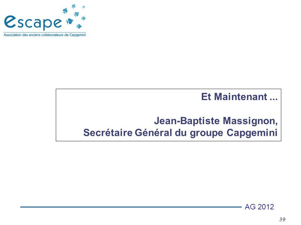 Et Maintenant ... Jean-Baptiste Massignon, Secrétaire Général du groupe Capgemini