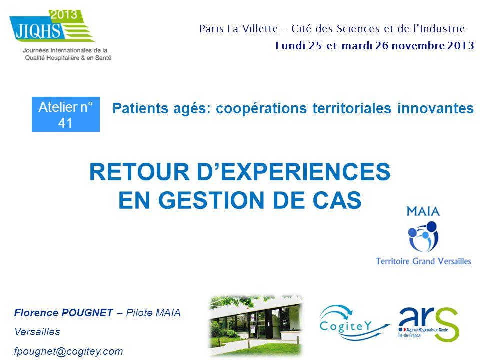 RETOUR D'EXPERIENCES EN GESTION DE CAS