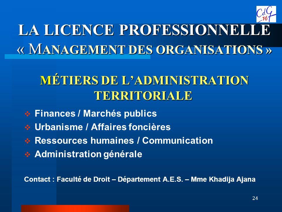 LA LICENCE PROFESSIONNELLE « MANAGEMENT DES ORGANISATIONS » MÉTIERS DE L'ADMINISTRATION TERRITORIALE