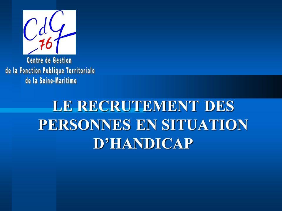 LE RECRUTEMENT DES PERSONNES EN SITUATION D'HANDICAP