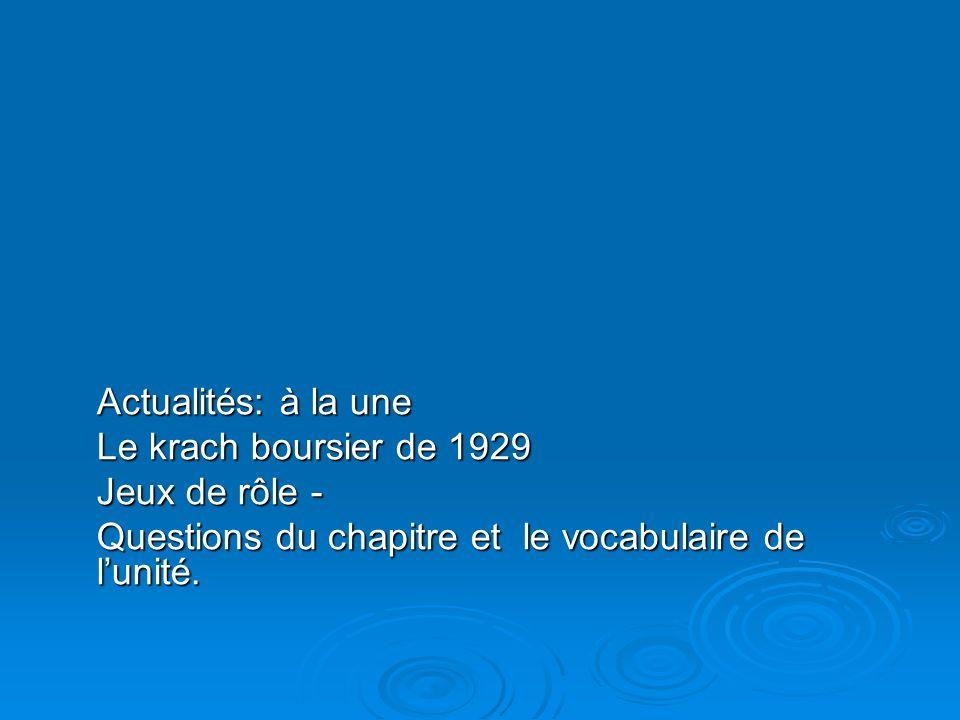 Actualités: à la une Le krach boursier de 1929.