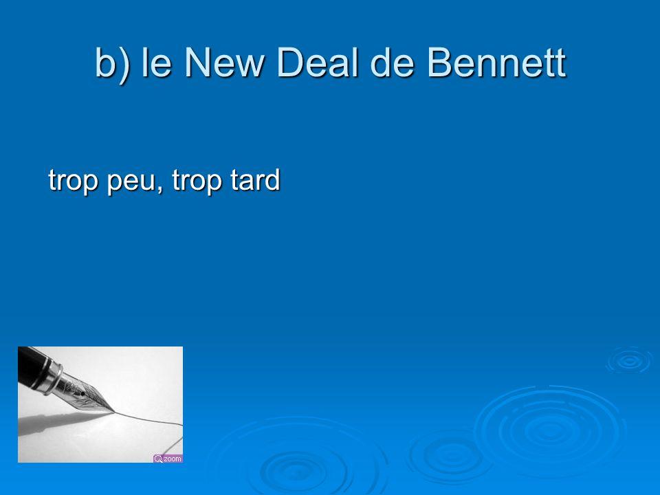b) le New Deal de Bennett