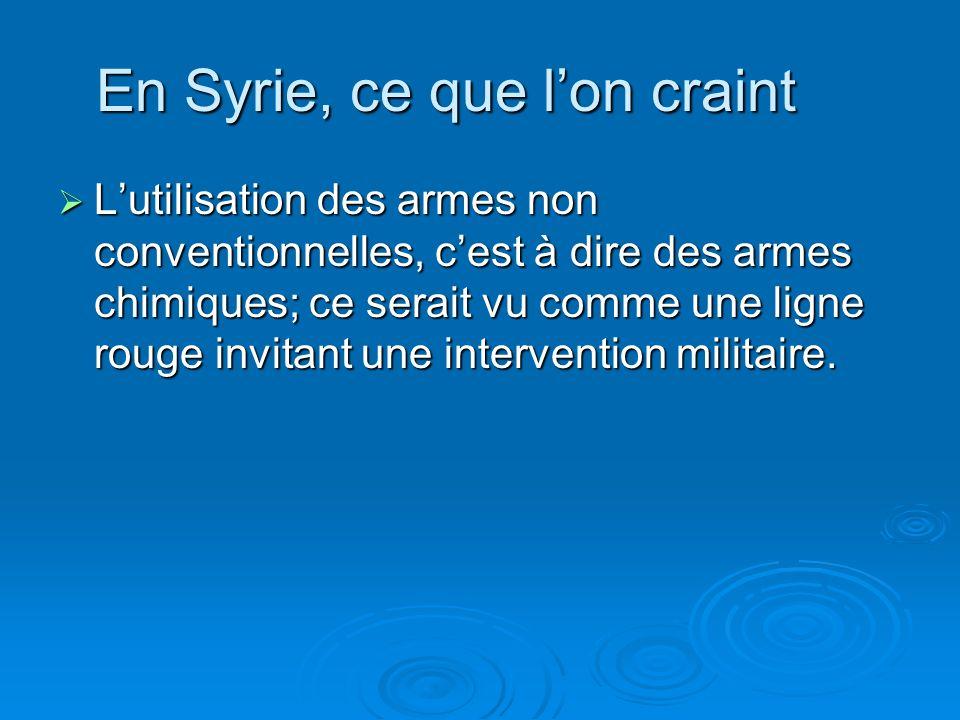 En Syrie, ce que l'on craint