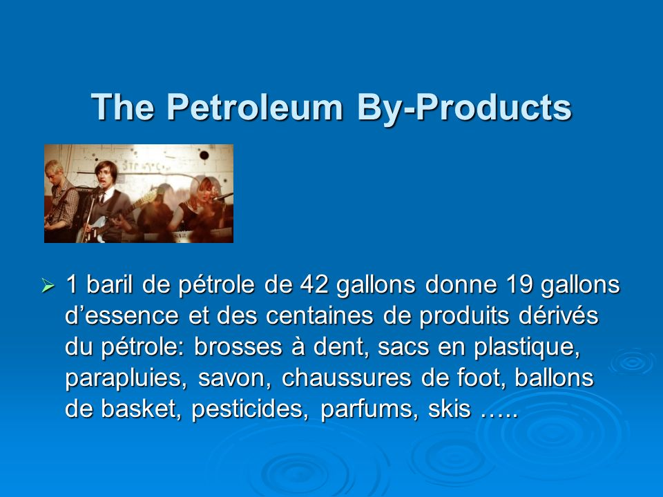 The Petroleum By-Products