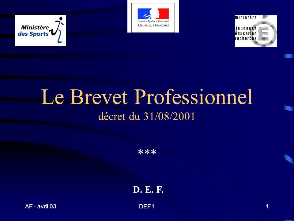 Le Brevet Professionnel décret du 31/08/2001