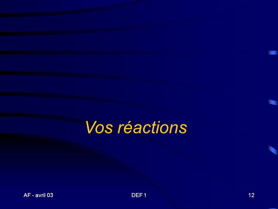 Vos réactions AF - avril 03 DEF 1