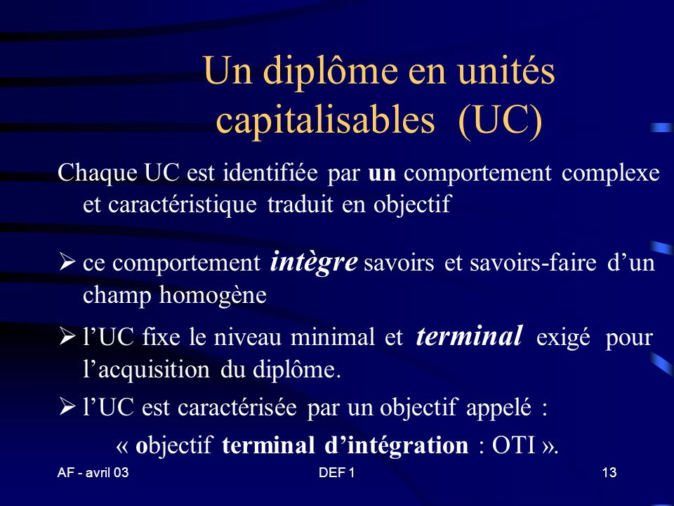 Un diplôme en unités capitalisables (UC)