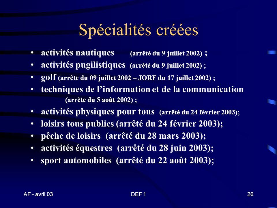 Spécialités créées activités nautiques (arrêté du 9 juillet 2002) ;
