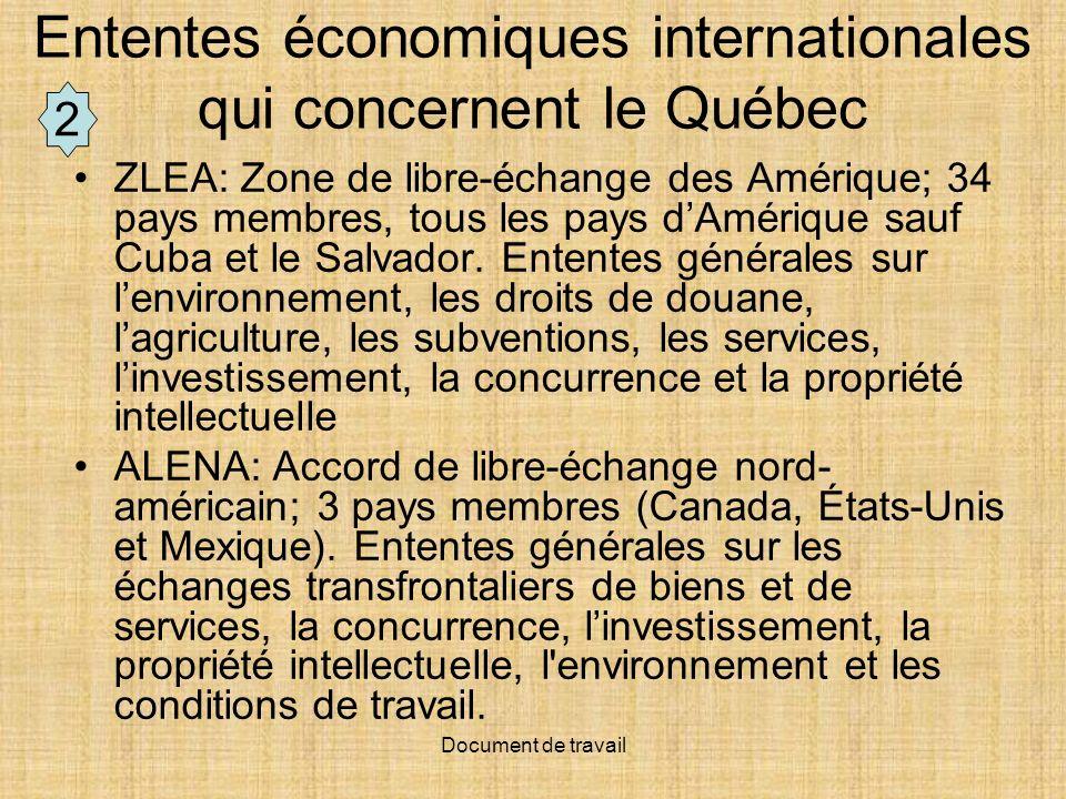 Ententes économiques internationales qui concernent le Québec