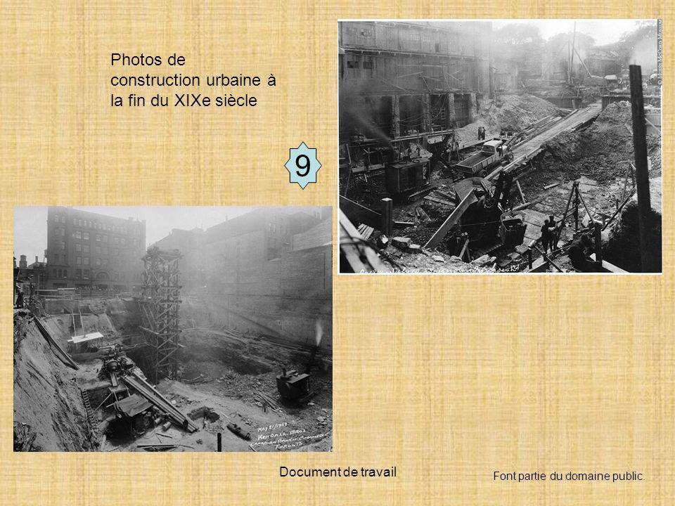 9 Photos de construction urbaine à la fin du XIXe siècle