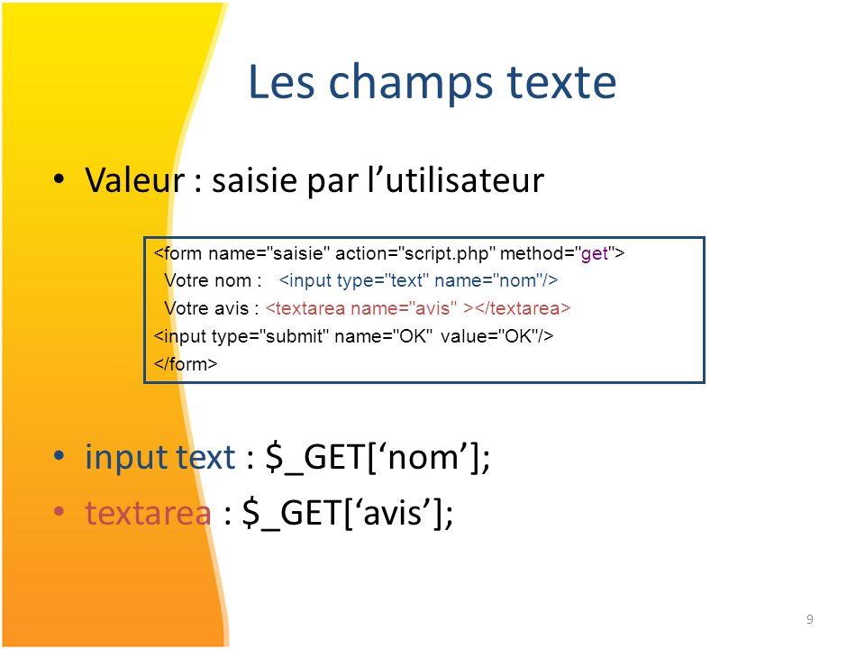 Les champs texte Valeur : saisie par l'utilisateur