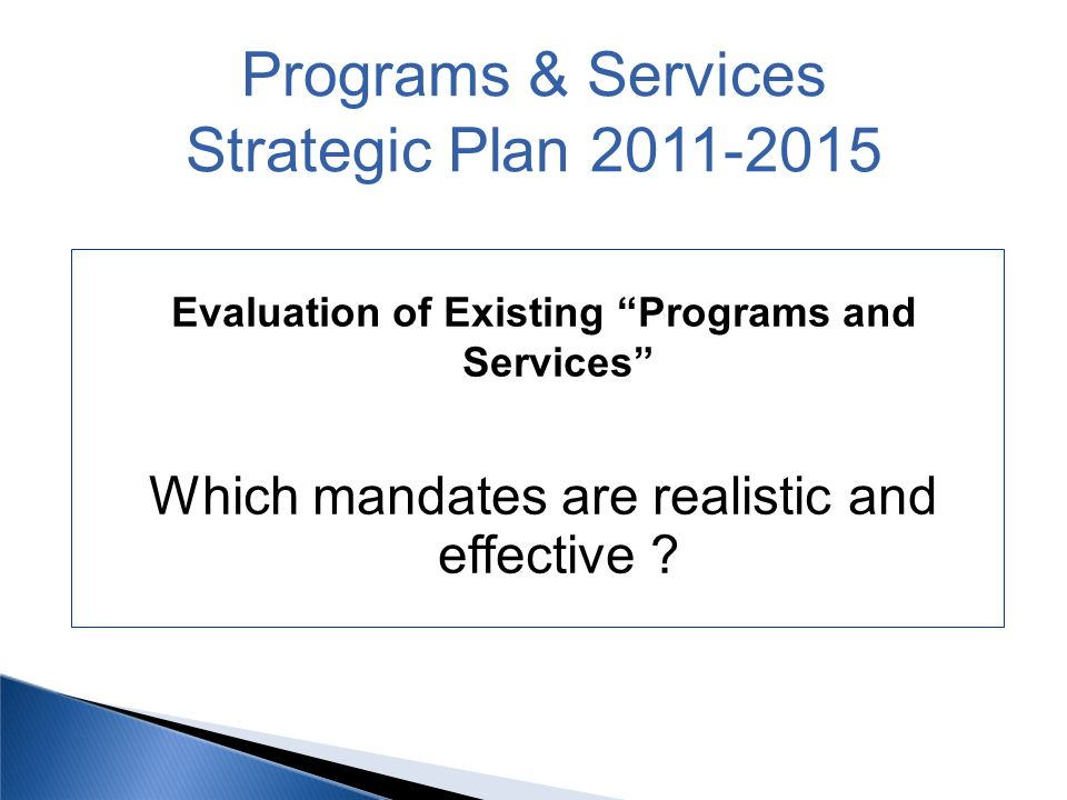 Evaluation of Existing Programs and Services