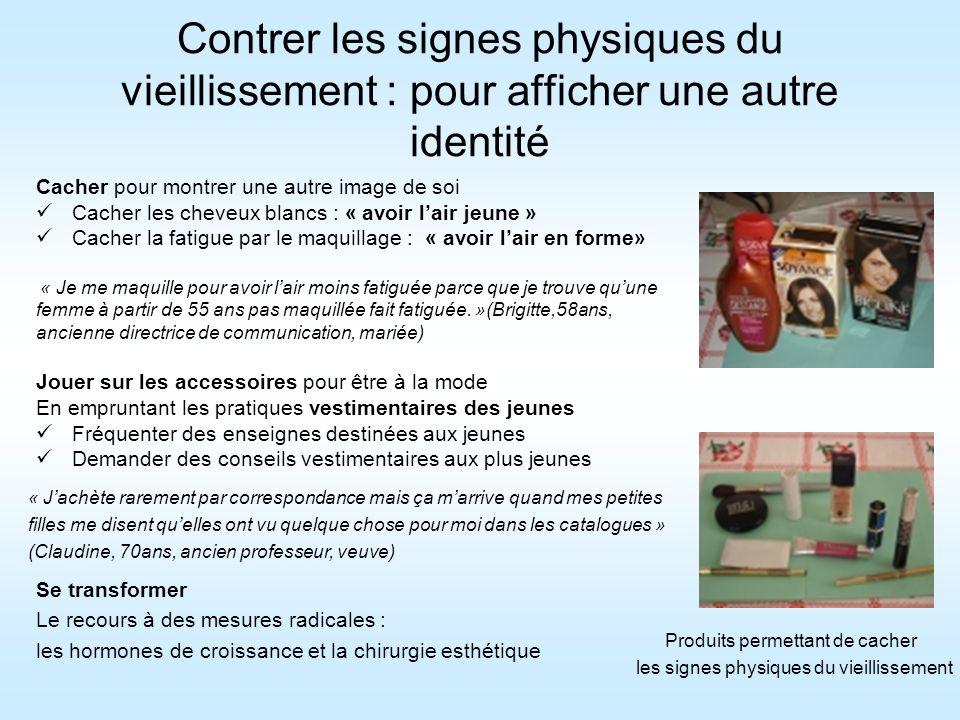 Contrer les signes physiques du vieillissement : pour afficher une autre identité