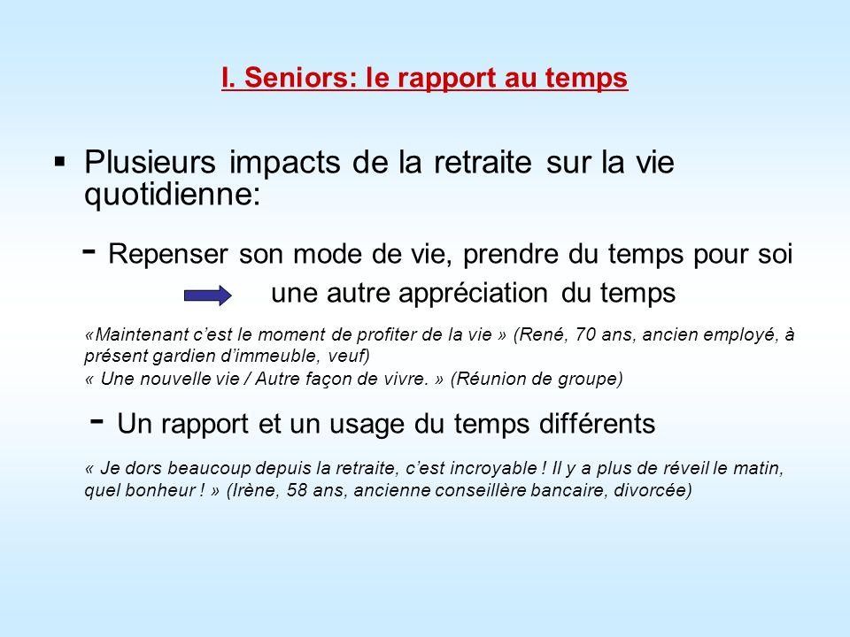 I. Seniors: le rapport au temps