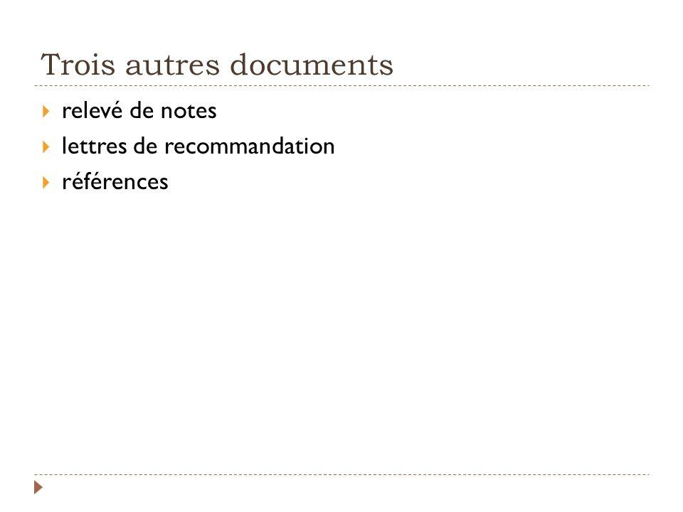 Trois autres documents