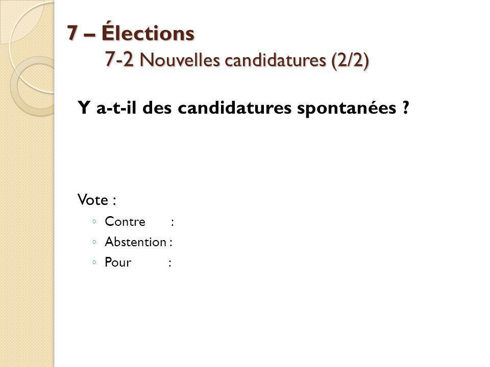 7 – Élections 7-2 Nouvelles candidatures (2/2)